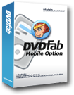 DVDfab Mobile Option